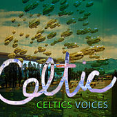 Celtics Voices by Various Artists