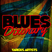Blues Dixonary by Various Artists
