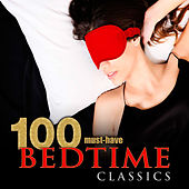 100 Must-Have Bedtime Classics by Various Artists