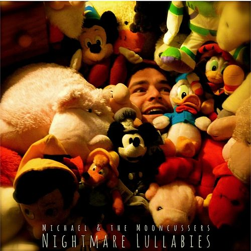 Play & Download Nightmare Lullabies by Michael | Napster