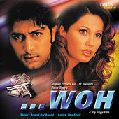 Woh (Original Motion Picture Soundtrack) by Various Artists