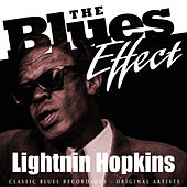 Play & Download The Blues Effect - Lightnin Hopkins by Lightnin' Hopkins | Napster