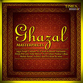 Ghazal Masterpieces by Various Artists