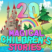 Play & Download 20 Magical Children's Stories by Various Artists | Napster