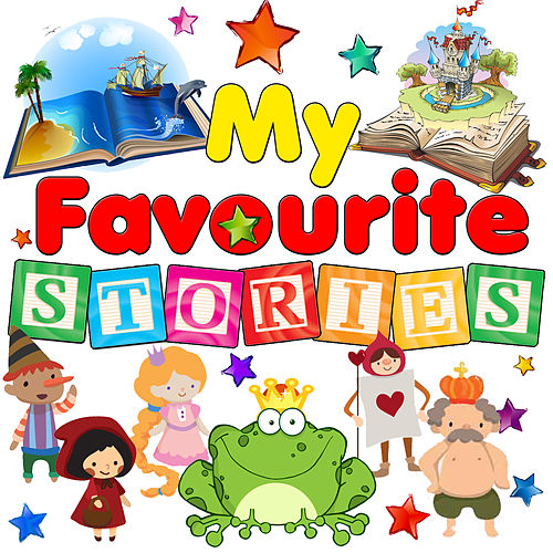 Play & Download My Favourite Stories by Various Artists | Napster