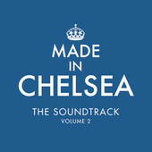Made In Chelsea - The Soundtrack by Various Artists