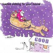 Play & Download Santas Coming to Your House by Darren Rhodes | Napster