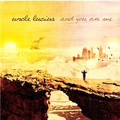 And You Are Me by Uncle Lucius