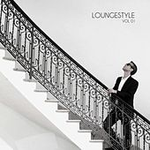 Play & Download Loungestyle, Vol. 01 by Various Artists | Napster
