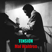 Play & Download Tension by Mal Waldron | Napster