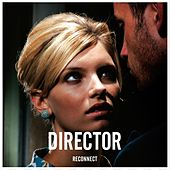 Play & Download Reconnect by Director | Napster