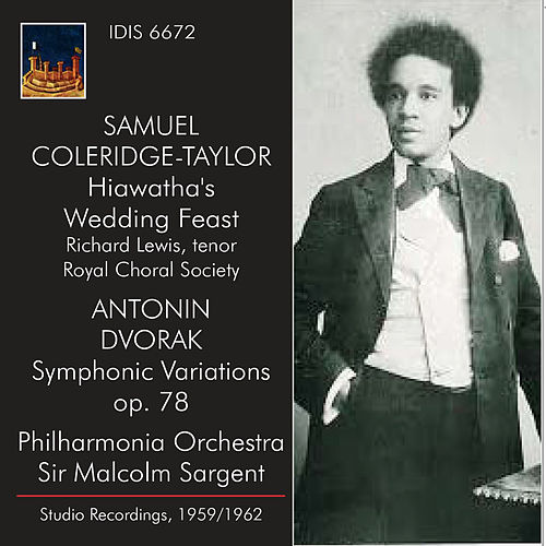 Coleridge-Taylor: Hiawatha's Wedding Feast - Dvořák: Symphonic Variations (Recorded 1959 and 1962) by Philharmonia Orchestra