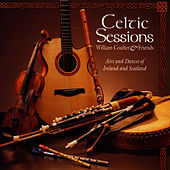 Celtic Sessions by William Coulter And Friends
