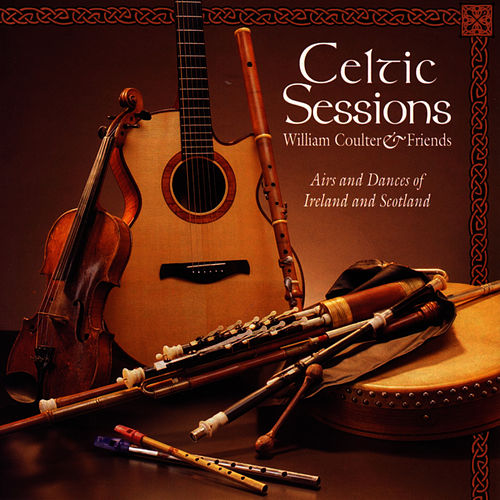 Play & Download Celtic Sessions by William Coulter And Friends | Napster