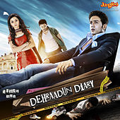 Play & Download Dehraadun Diary  (Original Motion Picture Soundtrack) by Various Artists | Napster