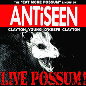 Play & Download Live Possum! by Anti-Seen | Napster