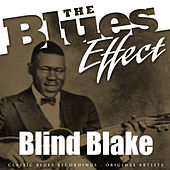 Play & Download The Blues Effect - Blind Blake by Blind Blake | Napster
