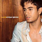 Play & Download Quizas by Enrique Iglesias | Napster