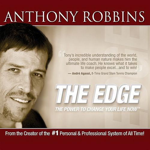 Play & Download The Edge: the Power to Change Your Life Now by Anthony Robbins | Napster