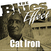 The Blues Effect - Cat Iron by Cat-Iron