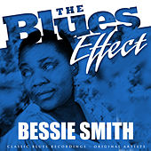 The Blues Effect - Bessie Smith by Bessie Smith