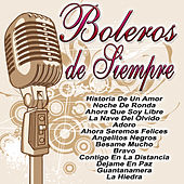 Boleros De Siempre by Various Artists