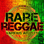 Play & Download Rare Reggae by Various Artists | Napster
