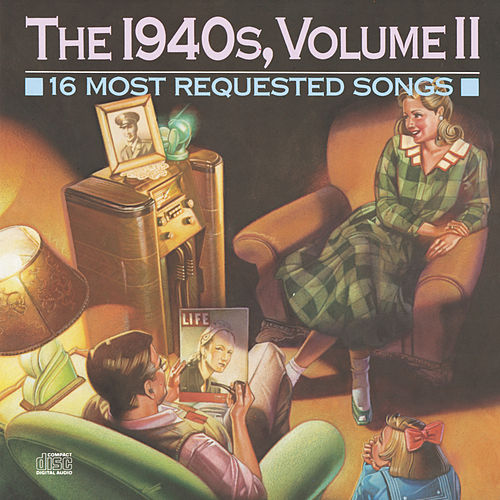 16 Most Requested Songs Of The 1940s, Volume 2 by Various Artists