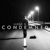 Play & Download Condemned by Lynch | Napster