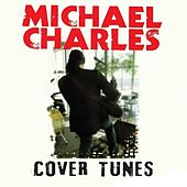 Cover Tunes by Michael Charles