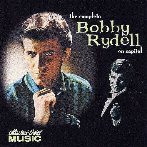 Play & Download The Complete Bobby Rydell on Capitol by Bobby Rydell | Napster