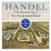 Handel Trio Sonatas, Op. 2 by Brook Street Band