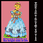 Play & Download Always Look at the Bright Side of Life by Various Artists | Napster