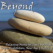 Beyond: Relaxing Music for Massage, Spa, Yoga, Meditation, New Age & Healing by Richard Clayderman