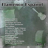 Play & Download Flamenco Español Vol. 3 by Various Artists | Napster