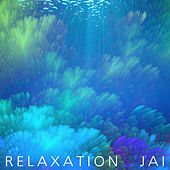 Relaxation by Jai