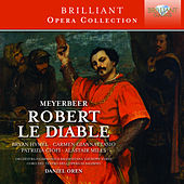 Play & Download Meyerbeer: Robert le diable by Various Artists | Napster