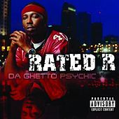 Play & Download Da Ghetto Psychic by Rated R | Napster