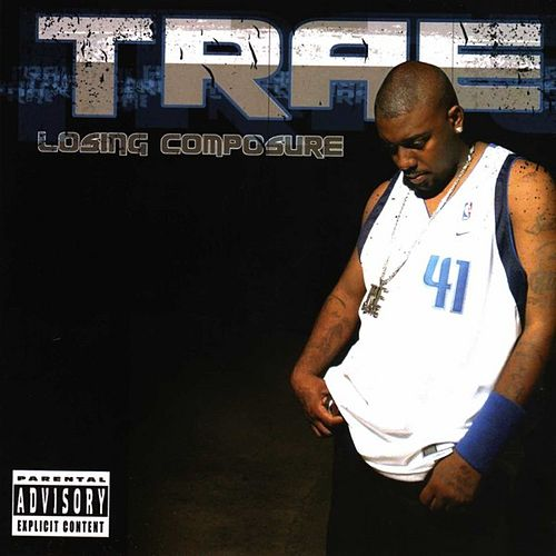 Play & Download Losing Composure by Trae | Napster