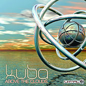 Play & Download Above the Clouds - Single by Kuba | Napster