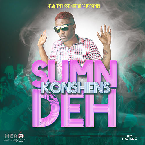 Play & Download Sum'n Deh - Single by Konshens | Napster