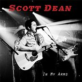 Play & Download In My Arms by Scott Dean | Napster