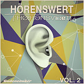Play & Download HÖRENSWERT, Vol. 2 by Various Artists | Napster