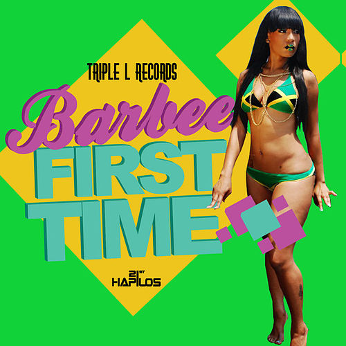 Play & Download The First Time - Single by Barbee | Napster