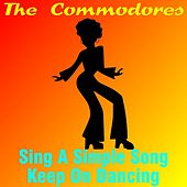 Sing a Simple Song by The Commodores