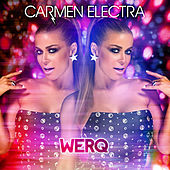 Play & Download Werq - Single by Carmen Electra | Napster