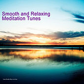 Play & Download Smooth and Relaxing Meditation Tunes by Various Artists | Napster