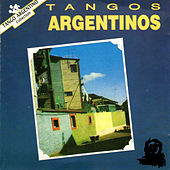 Tangos Argentinos by Various Artists