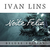 Play & Download Noite Feliz by Ivan Lins | Napster