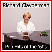 Pop Hits of the '60s by Richard Clayderman